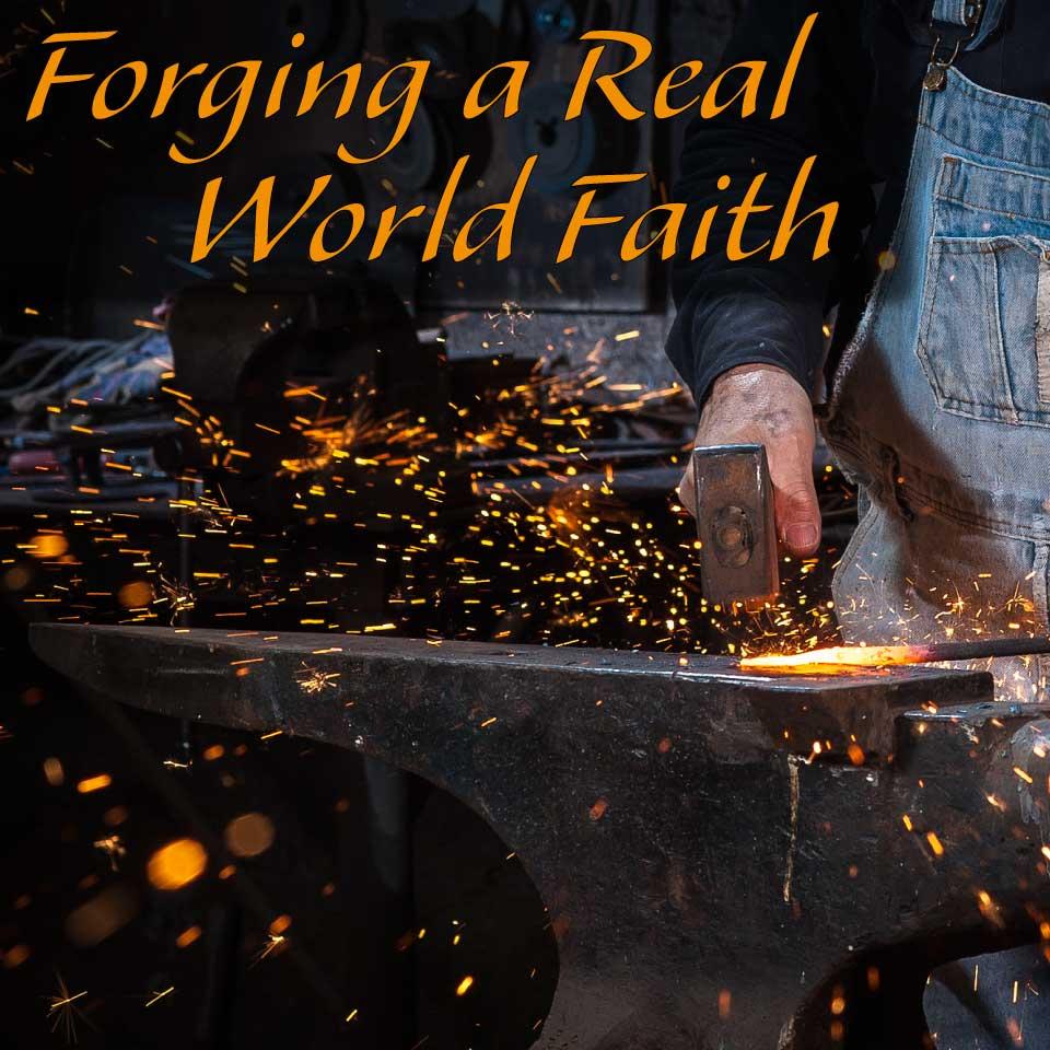 forgingarealworldfaith